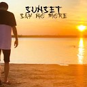 SUNSET - Say No More