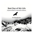 Joel Rosenberger - Best Day of My Life A Piano Tribute to American Authors
