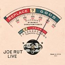 Joe Rut - Pickle and Taco Live