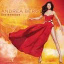 Andrea Berg - Ich werde lacheln wenn Du gehst