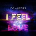 Joe Wheeler - I Feel Love