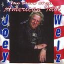 Joey Welz - On My Own