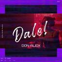 Don Alex - Dale