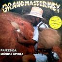 Grand Master Ney feat Rappin Hood Jhonny Mc - Viol ncia Nunca Mais Remix