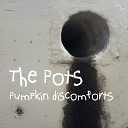 The Pots - Slide into Shadows