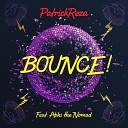 BOUNCE - Feat Abhi the Nomad