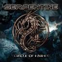 Serpentine - Circle Of Knives