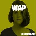 Rolenbmusic - Wap