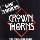 Crown Of Thorns - How Can I Tell You
