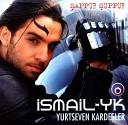 Ismail YK - Citi Piti