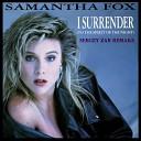 Samantha Fox - I Surrender To The Spirit Of The Night Sergey Zar Remake