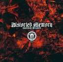 Distorted Memory - Disciples of the Watch