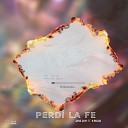 Jane Gam feat B rojas - Perdi la Fe