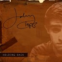 Johnny Tapp - Holding Back