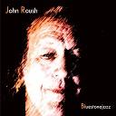 John Roush - East Side