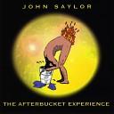 John Saylor - I Found Your Bra Inside Your Pocketbook