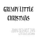 John Sebastian feat David Grisman - Grumpy Little Christmas feat David Grisman