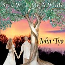 John Tyo - Some Things Are Meant to Be