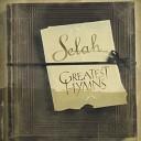 Selah - Great Is Thy Faithfulness
