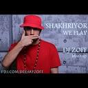 Shahriyor - We Play Remix