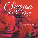 Jonathan White - I Just Called to Say I Love You