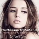 Royksopp DJ Antonio - Here She Comes Again
