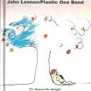 John Lennon Plastic Ono Band - Look At Me Rough Mix