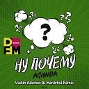 Agunda - Ну почему Vadim Adamov Hardphol Remix