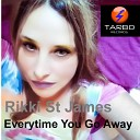 Rikki St James - Every Time You Go Away Radio Version