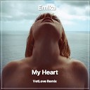 Emika - My Heart VetLove Remix