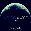 Indigo Mojo - Todos Somos Uno