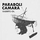 Gilberto Gil - Parabolicamar