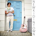New Kid in Town - Take Your Time