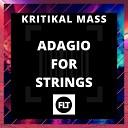 KRITIKAL MASS - Adagio for Strings