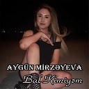 Aygun Mirzeyeva - Bal Kimiyem