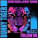 Goom Gum Kinky Sound - Follow Me