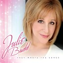 Julie Budd - Newley Medley Who Can I Turn To What Kind Of Fool Am I For Once in a Life Time If I Ruled the World