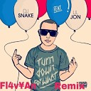 Dj Snake - Turn Down For What Fl4v An Remix