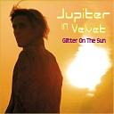Jupiter in Velvet - Simplify the Meaning