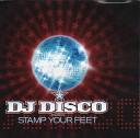 DJ Disco - Stamp Your Feet Marco V Benjamin Remix