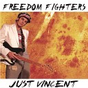 Just Vincent - Got To Get It