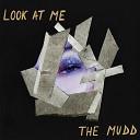 The Mudd - Abort