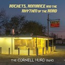 The Cornell Hurd Band - Rhythm of the Road