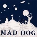 Mad Dog - Strange