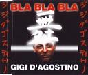 GIGI D AGOSTINO - BLA BLA BLA scream mix