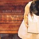 Karen Fisher - Great Is Thy Faithfulness