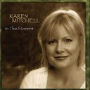 Karen Mitchell - The Joy Is In the Journey
