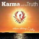 Karma and the Truth - In Silence