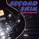 Kathy Freeman - Second Skin