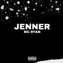 Mc Ry4n - Jenner